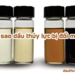 Tại sao dầu thủy lực bị đổi màu?
