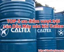 Dầu máy nén khí Caltex Compressor Oil RA 32 cao cấp