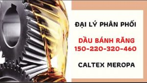 Sử dụng dầu bánh răng của Caltex trong trường hợp nào?