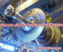 Bảng báo giá Dầu Tuabin